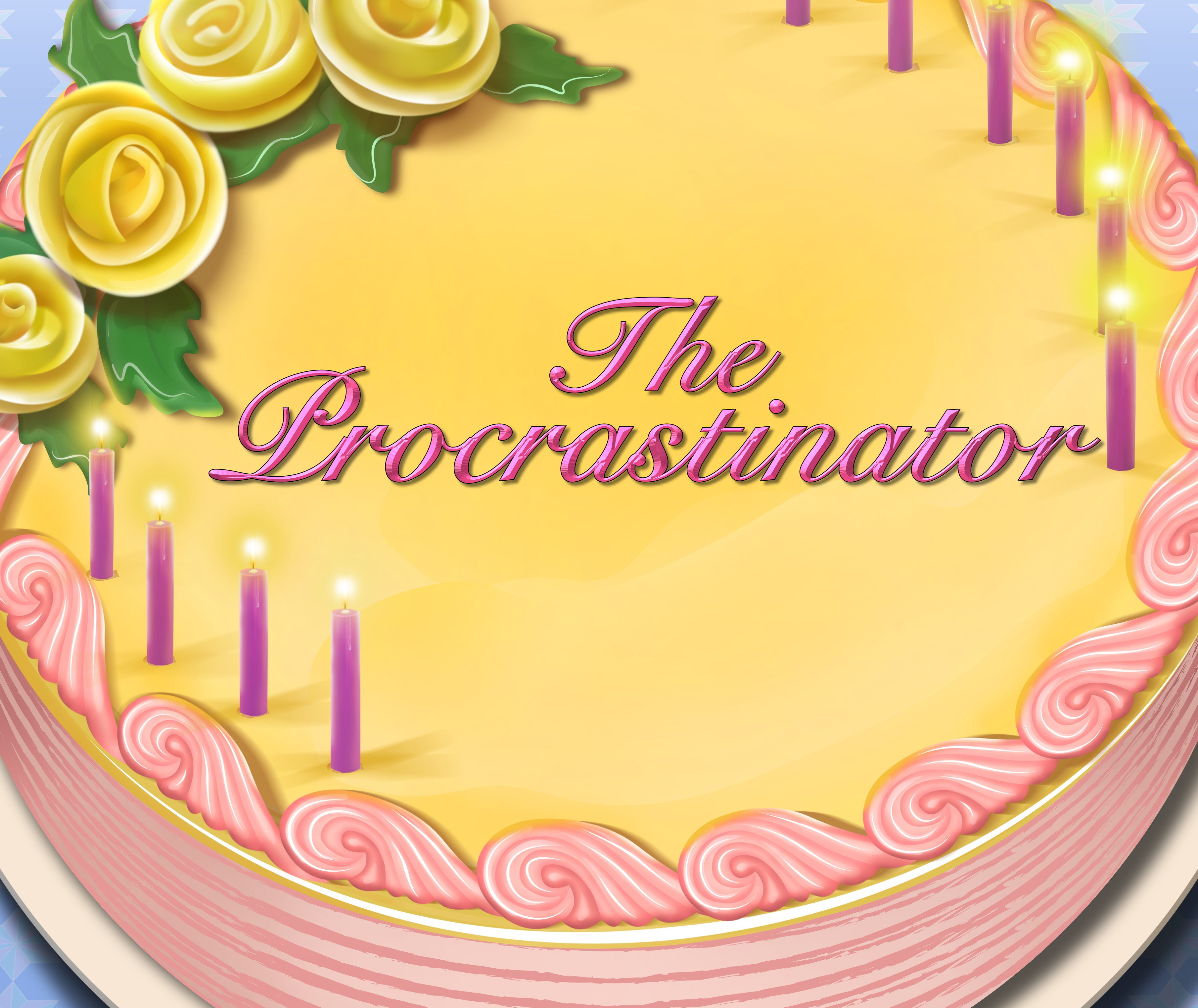 The Procrastinator Birthday Cake